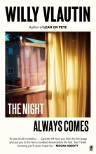 Willy Vlautin , The Night Always Comes