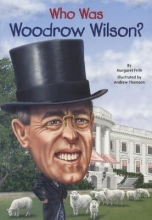 Frith, Margaret Who Was Woodrow Wilson?