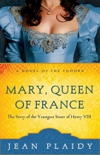 Plaidy, Jean Mary, Queen of France
