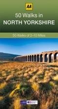 AA Publishing 50 Walks in North Yorkshire