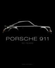 Randy Leffingwell Porsche 911: 50 Years