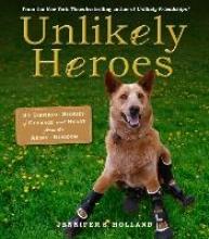 Workman Publishing Unlikely Heroes