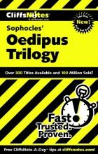 Higgins, Charles,   Higgins, Regina, Ph.d. Cliffsnotes Sophocles` Oedipus Trilogy
