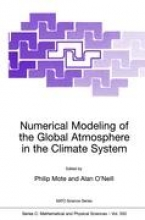 Philip W. Mote,   Alan O`Neill Numerical Modeling of the Global Atmosphere in the Climate System