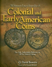 Bowers, Q. David Whitman Encyclopedia of Colonial and Early American Coins