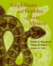 W. G. Degenhardt,   Charles W. Painter,   Andrew H. Price Amphibians and Reptiles of New Mexico