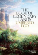 Eco, Umberto The Book of Legendary Lands