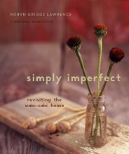 Lawrence, Robyn Griggs Simply Imperfect
