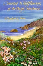 Horn, Elizabeth L. Coastal Wildflowers of the Pacific Northwest