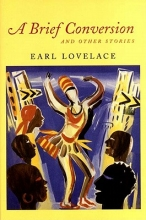 Lovelace, Earl A Brief Conversion and Other Stories