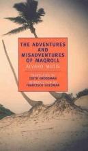 Mutis, Alvaro The Adventures and Misadventures of Maqroll