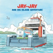 Wickstead, Sue Jay-Jay and His Island Adventure