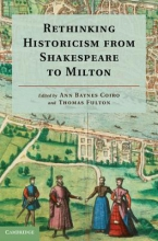 Rethinking Historicism from Shakespeare to Milton