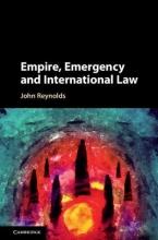 Reynolds, John Empire, Emergency and International Law