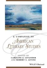 Levander, Caroline F. A Companion to American Literary Studies
