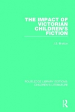 Bratton, J. S. The Impact of Victorian Children`s Fiction