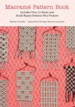 Marchen Art Marchen Art: Macrame Pattern Book