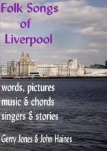John Haines, Gerry Jones and Folk Songs of Liverpool
