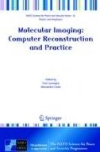 Yves Lemoigne,   Alessandra Caner Molecular Imaging: Computer Reconstruction and Practice