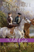 Heyer, Georgette The Toll-Gate