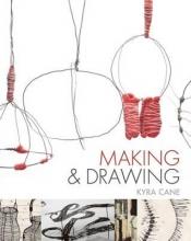 Cane, Kyra Making and Drawing