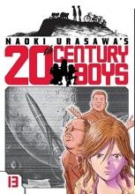 Urasawa, Naoki Naoki Urasawa`s 20th Century Boys 13