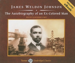 Johnson, James Weldon The Autobiography of an Ex-Colored Man