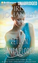 Johansen, Iris Return to Santa Flores