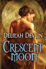 Devlin, Delilah Crescent Moon