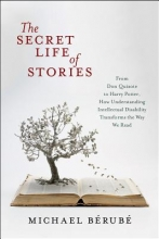 Bérubé, Michael F. The Secret Life of Stories