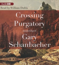 Schanbacher, Gary Crossing Purgatory