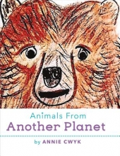 Cwyk, Annie Animals from Another Planet