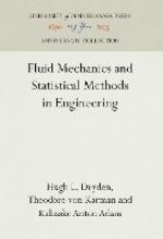 Dryden, Hugh L.,   Karman, Theodore Von,   Anton Adam, Kalinske Fluid Mechanics and Statistical Methods in Engineering