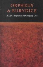 Orr, Gregory Orpheus & Eurydice