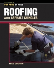 Guertin, Mike Roofing with Asphalt Shingles