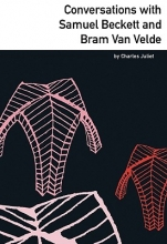 Juliet, Charles Conversations with Samuel Beckett and Bram Van Velde