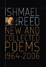 Reed, Ishmael New and Collected Poems 1964-2007