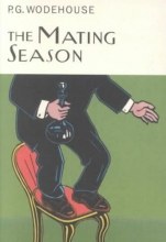 Wodehouse, P. G. The Mating Season