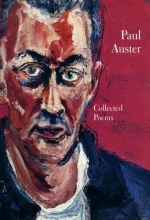 Auster, Paul Paul Auster Collected Poems