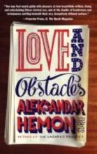 Hemon, Aleksandar Love and Obstacles