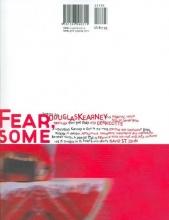 Kearney, Douglas Fear, Some