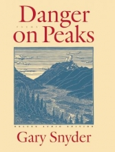 Snyder, Gary Danger on Peaks [With 2 CDs]