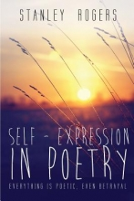 Rogers, Stanley Self-Expression in Poetry
