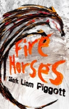 Pigott, Mark Liam Fire Horses