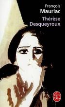 Mauriac, Francois Therese Desqueyroux