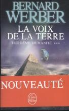 Bernard  Werber La Voix de la Terre