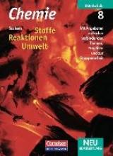 Arndt, Barbara,   Arnold, Karin,   Dietrich, Volkmar,   Eberle, Andreas Chemie 8 - Stoffe - Reaktionen - Umwelt - Schülerbuch Sachsen Neubearbeitung