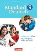 ,Standard Deutsch 9. Schuljahr. Arbeitsheft Plus