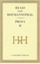Hofmannsthal, Hugo Prosa II