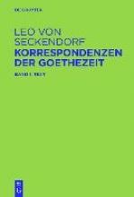 Seckendorf, Leo von Korrespondenzen der Goethezeit